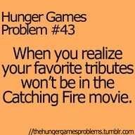 I know! I really wanted Rue, Clove, and Foxface in Catching Fire!