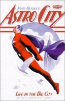 Astro City: Life in the Big City by Kurt Busiek, writer; Brent E. Anderson, artist. Winner of the Eisner Award and Harvey Award for Best New Series at its debut in 1996. Vertigo Comics has just released a new Astro City series this month (June 13).