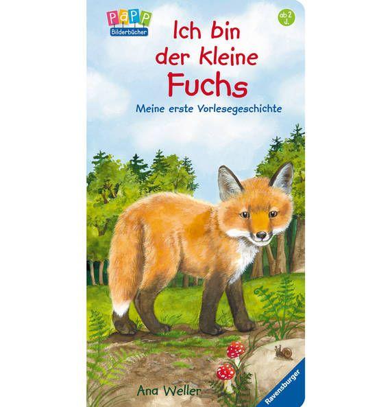 Ravensburger Bücher Ich bin der kleine Fuchs Vorlesebuch
