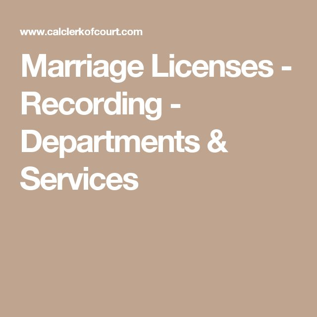 Marriage Licenses - Recording - Departments & Services