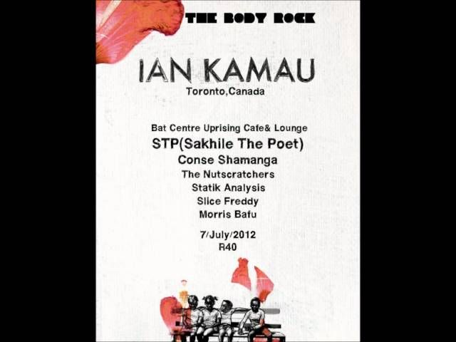 I never would have known about Ian Kamau had it not been for the Body Rock...