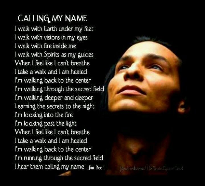 Native American Poem - Calling My Name #native #poem