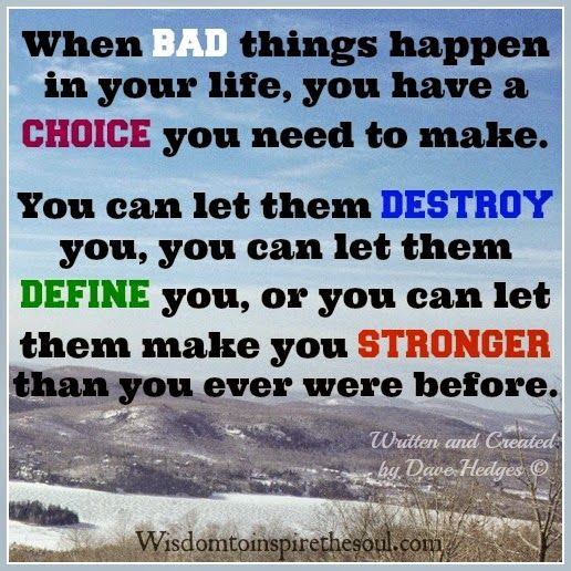 Why Bad Things Happen Quotes: 302 Best Images About WORDS TO REMEMBER On Pinterest