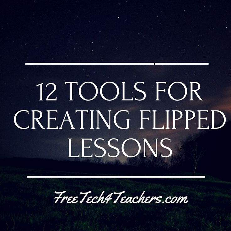 Free Technology for Teachers: A Short Overview of 12 Tools for Creating Flipped Classroom Lessons
