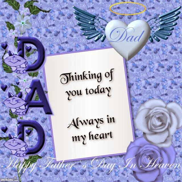Father's Day in Heaven  I MISS YOU, DADDY!