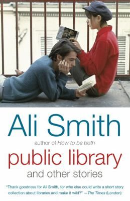 Cover image for Public library and other stories / Ali Smith.
