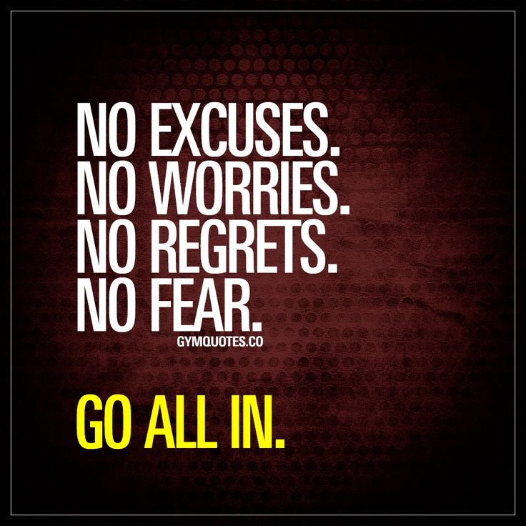 46 Famous No Regret Quotes And Sayings: 25+ Best Ideas About No Excuses On Pinterest