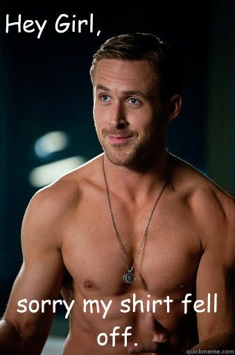 Hey Ryan, it's okay I understand.Ryan Gosling, Ryangosling, True Facts, The Call, Hey Girls, Dreams Come True, Funny Commercials, Things, True Stories