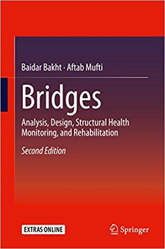 Bridges: Analysis, Design, Structural Health Monitoring 2nd E.