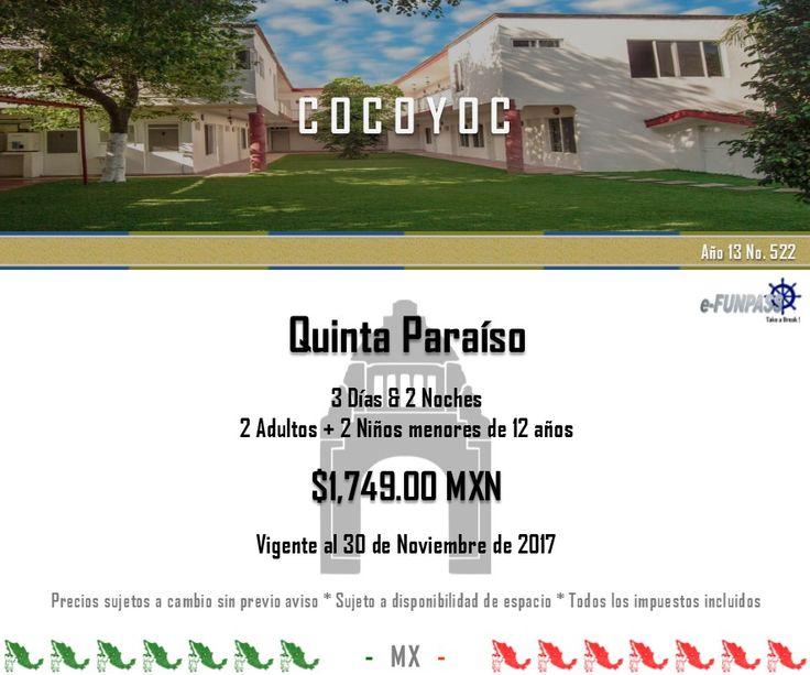 e-FUNPASS Año 13 No. 522 :) Cocoyoc