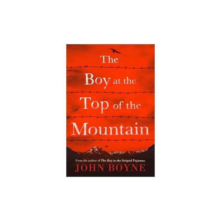 Boy at the Top of the Mountain (Reprint) (Paperback) (John Boyne)
