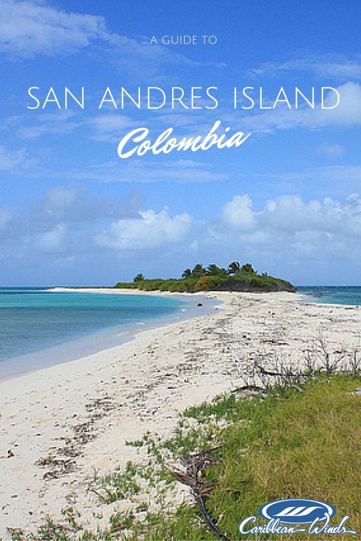 San Andres Island, Colombia's best kept secret