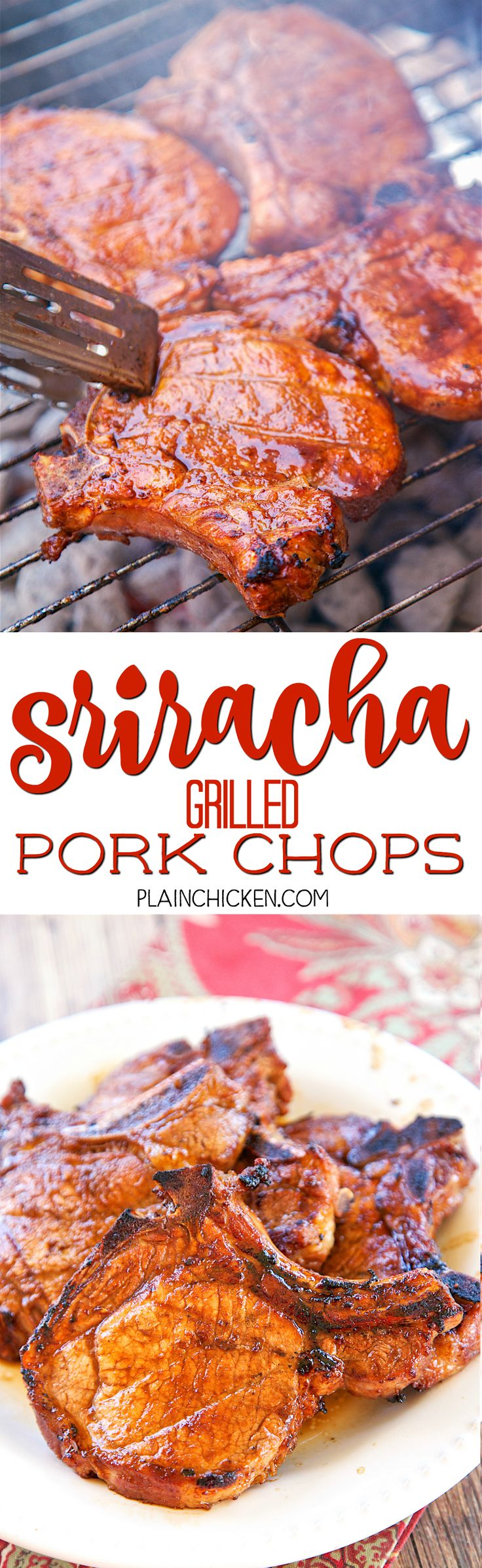Sriracha Grilled Pork Chops - CRAZY good!! Only 6 ingredients!! Teriyaki sauce, Worcestershire sauce, sriracha, brown sugar, garlic and pork chops. Ready in minutes on the grill. These are THE BEST pork chops I've ever eaten. Tender, juicy, sweet and spicy in one bite.