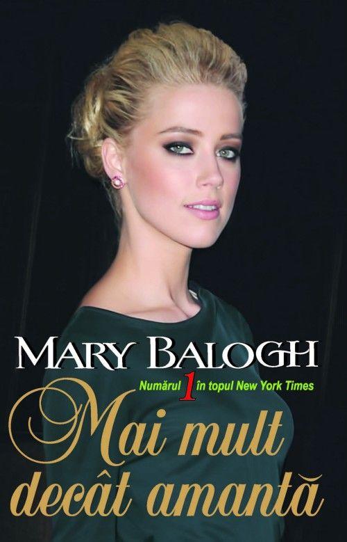 Mary Balogh - Mai mult decat amanta -