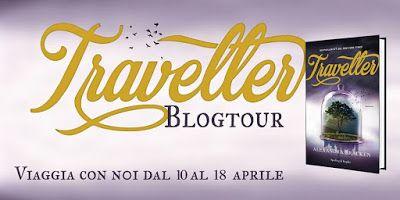 Leggere Romanticamente e Fantasy: TRAVELLER di Alexandra Bracken BlogTour - La Playl...