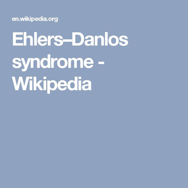 Ehlers–Danlos syndrome - Wikipedia
