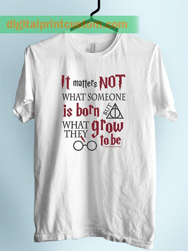 Albus Dumbledore Harry Potter Quote Unisex Adult T Shirt