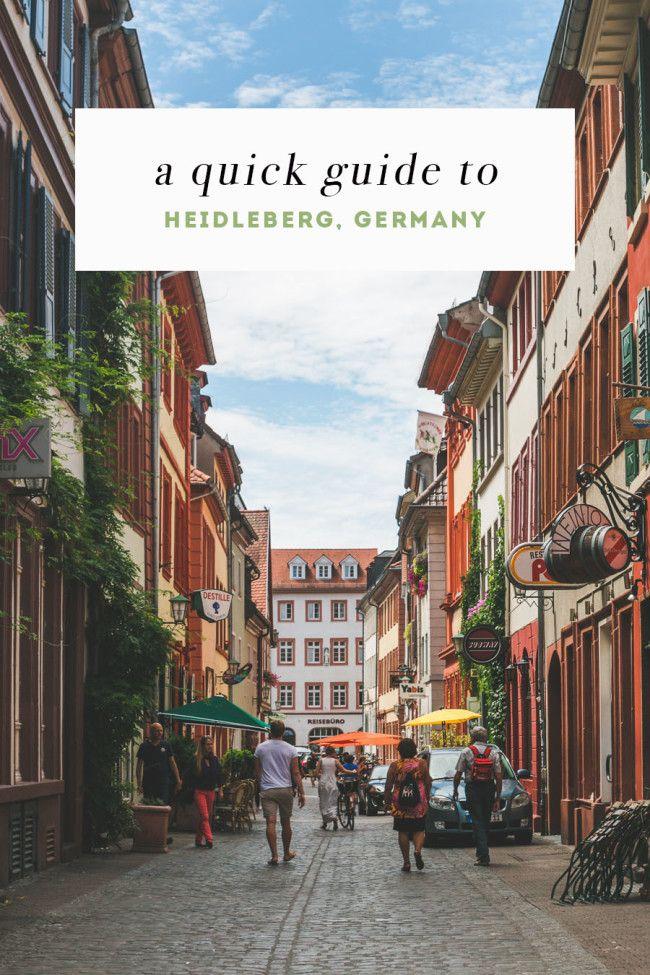 Ein Kurzreiseführer für Heidelberg / A Quick Guide to Heidelberg, Germany (Englisch)