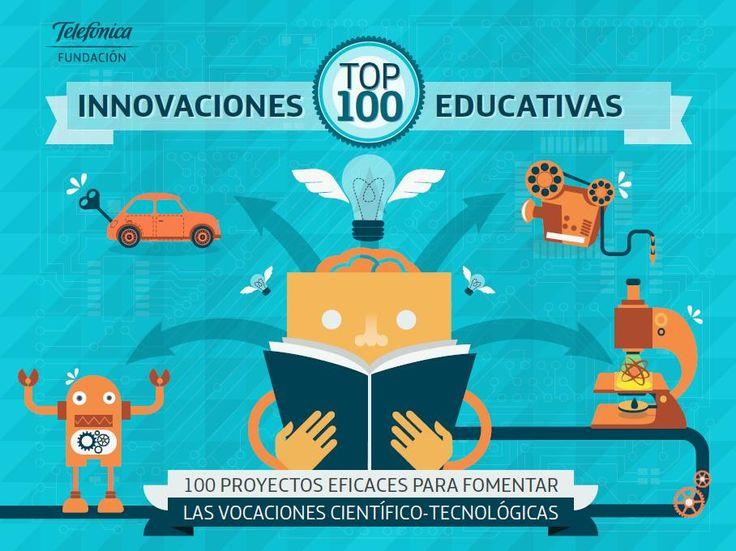 Top 100 Proyectos Educativos Altamente Innovadores | #eBook #Educación