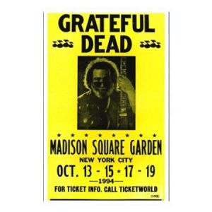 Grateful Dead Madison Square Garden Concert Poster - Look back on what a long strange trip it has been with this 1994 Grateful Dead Madison Square Garden Concert Poster 14 in x 22 in.