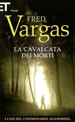 Fred Vargas, La cavalcata dei morti, Super ET