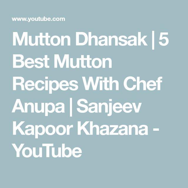 Mutton Dhansak | 5 Best Mutton Recipes With Chef Anupa | Sanjeev Kapoor Khazana - YouTube