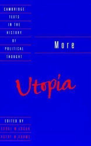 Cambridge Texts in the History of Political Thought : Utopia by Thomas More