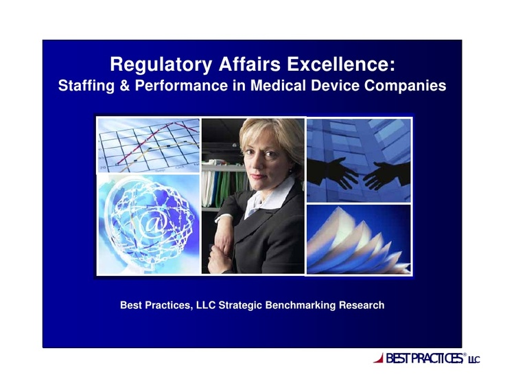 regulatory affairs excellence  staffing and performance in medical device companies research