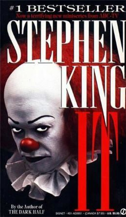 Stephen King's classic horror novel It to be a feature film-- I have NO CLUE that he wrote this book, and I am a big time horror junkie. How the F did I not know?!?!?!