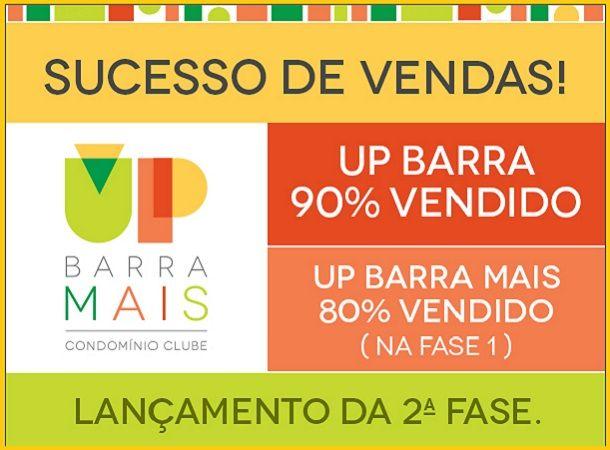 LANÇAMENTO FASE 2 UP BARRA MAIS!SUCESSO DE VENDAS!