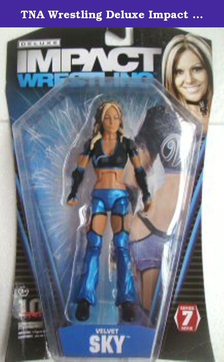 TNA Wrestling Deluxe Impact Series 7 Action Figure Velvet Sky. Total Nonstop Action (TNA) Wrestling is the newest professional wrestling league, and their flagship show, TNA Impact!, airs on Fox SportsNet. Fans of this highoctane, highimpact franchise can now collect their favorite wrestlers with the TNA! Impact Deluxe Action Figures. These figures have detailed sculpts and dynamic poses, and theyre just itching for a fight! Blister card packaging.