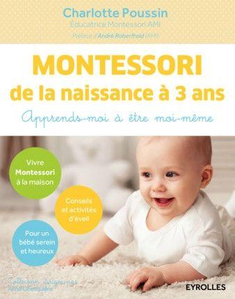 Montessori de la naissance à 3 ans [lecture]