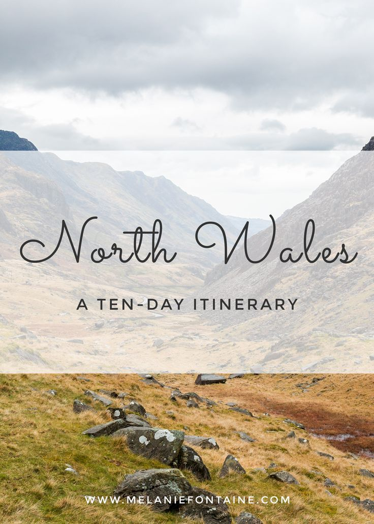 A Ten Day Itinerary for North Wales