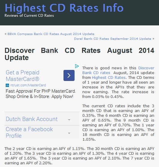 There is good news in this Discover Bank CD rates August, 2014 update from Highest CD Rates.  Check it out at http://www.highestcdratesinfo.com/discover-bank-cd-rates-august-2014-update/