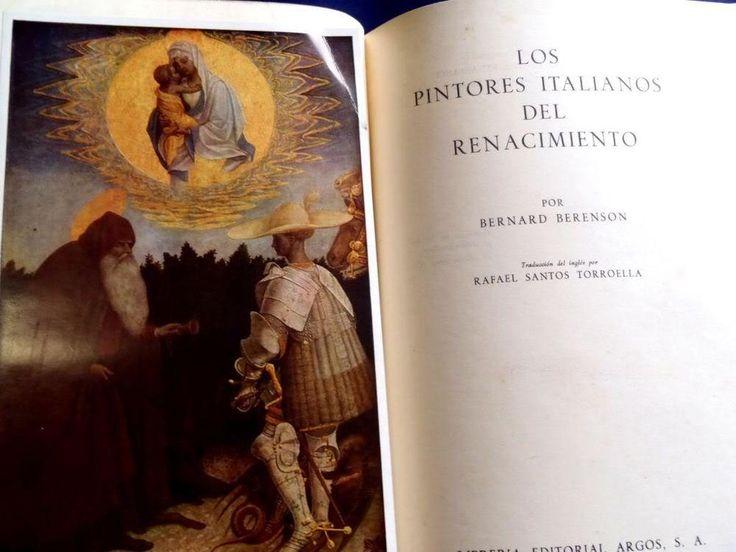 PINTORES ITALIANOS RENACIMIENTO RENAISSANCE ITALIAN PAINTERS BERNARD BERENSON  *