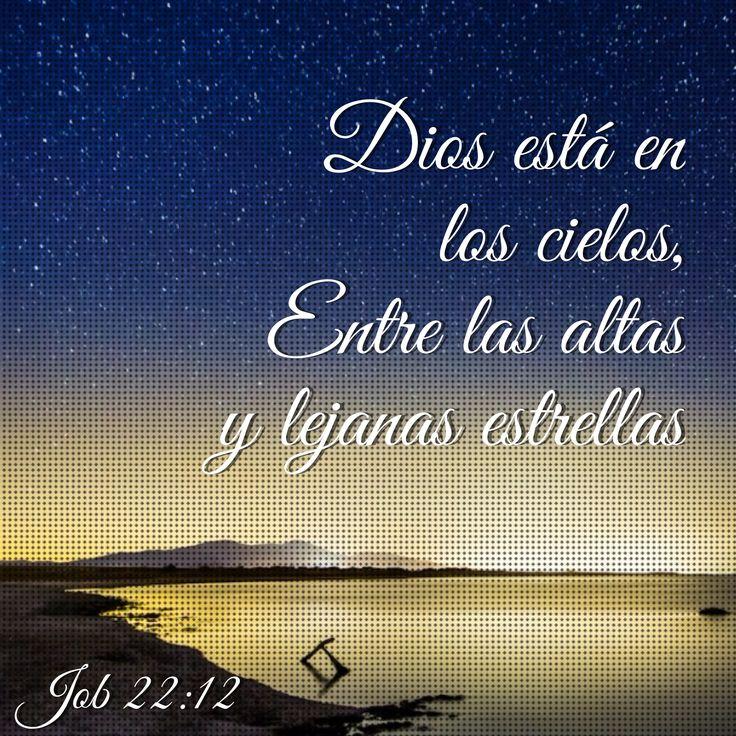 #Dios está en los cielos, entre las altas y lejanas #estrellas. (Job 22:12)