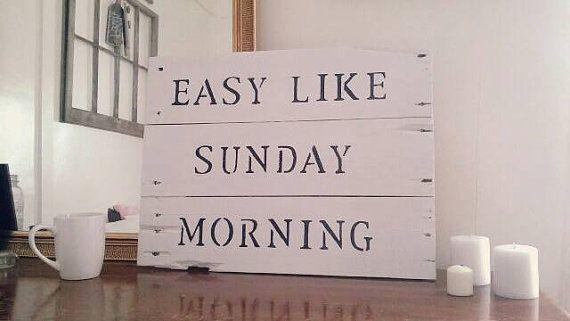 Easy Like Sunday Morning Home Decor Song by MyGrandmothersHammer