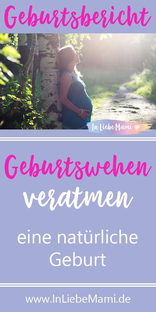 Geburtsbericht ❤ Ehrlich ✔ Authentisch ✔ Wehen veratmen unterstützt den Geburtsverlauf. Lese den interessanten Erfahrungsbericht von einer Spontangeburt.
