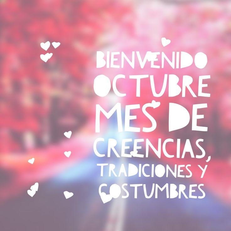 #octubre, #bienvenido, #tradiciones