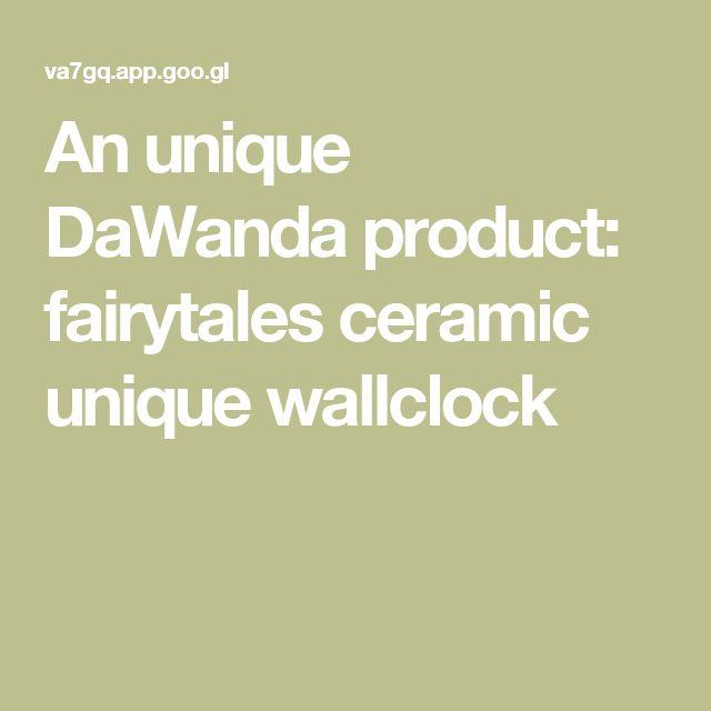 An unique DaWanda product: fairytales ceramic unique wallclock