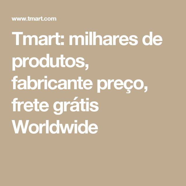 Tmart: milhares de produtos, fabricante preço, frete grátis Worldwide