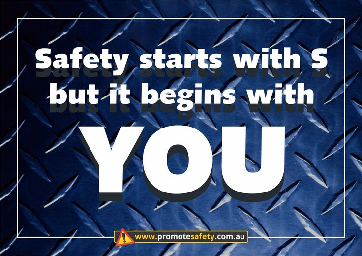 Workplace Safety and Health Slogan - Safety Starts with S but begins with you.