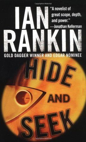 Hide and Seek by Ian Rankin 4 stars read my review here: https://www.goodreads.com/review/show/1474027462