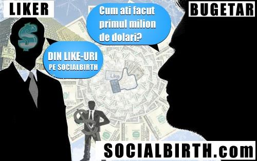 LIKER MILIONAR - http://www.socialbirth.com/