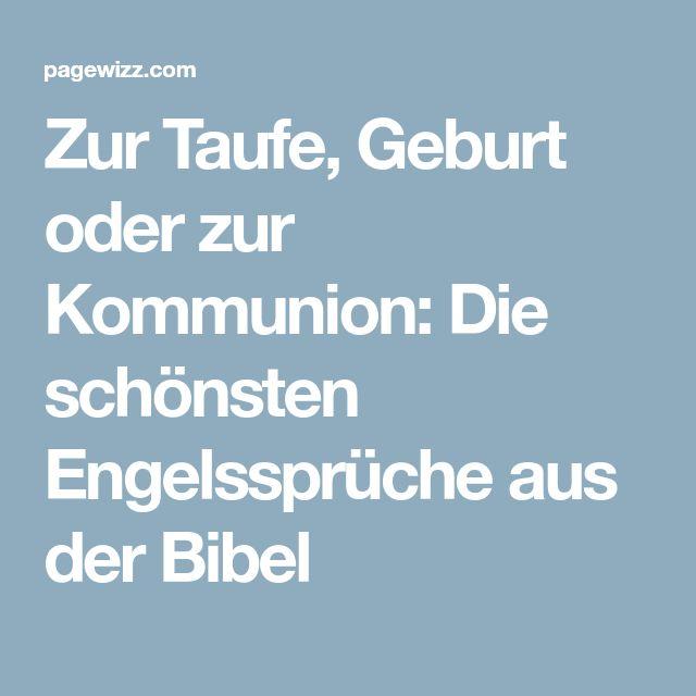 Zur Taufe, Geburt Oder Zur Kommunion: Die Schönsten Engelssprüche Aus Der  Bibel