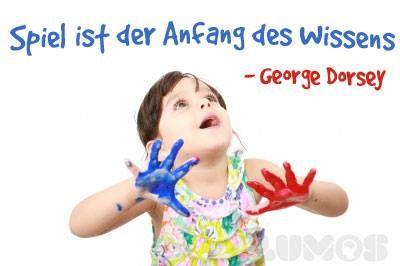 Zitat von George Dorsey: Spiel ist der Anfang des Wissens | www.lumos-spiele.de