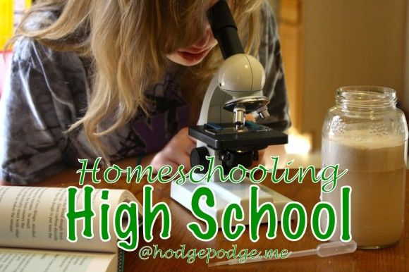 Homeschooling High School at Hodgepodge-thorough and encouraging post with specifics for high school