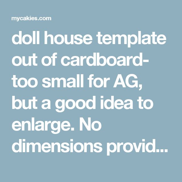 Attractive Doll House Template Out Of Cardboard  Too Small For AG, But A Good Idea
