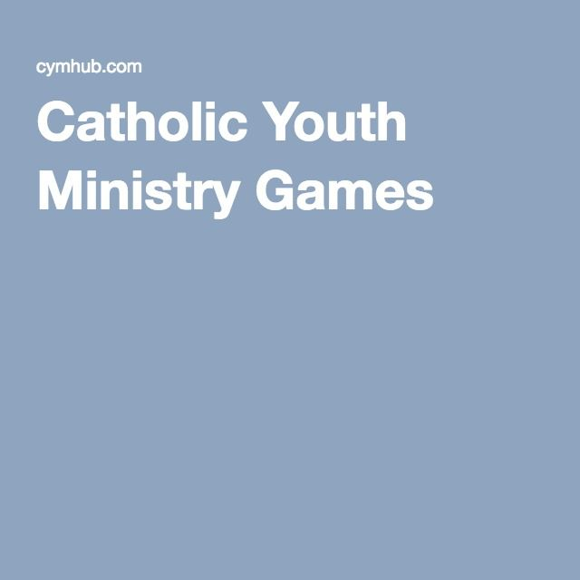 Catholic Youth Ministry Games