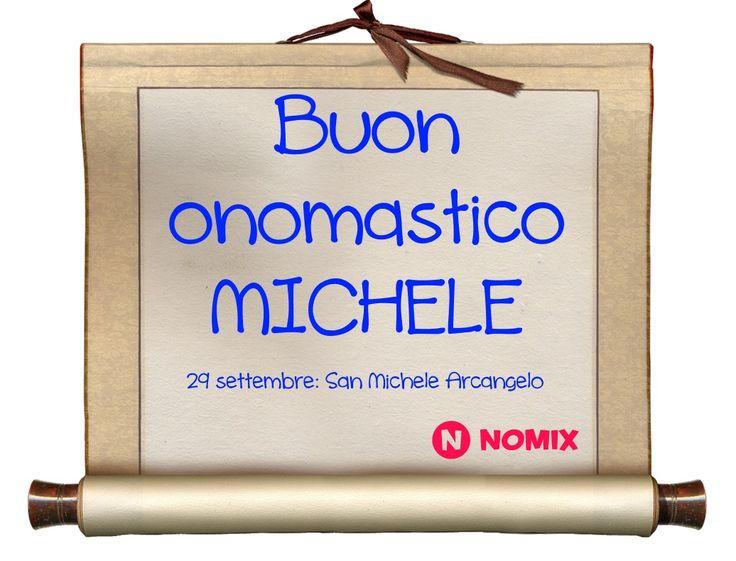 29 settembre - San Michele Arcangelo: Auguri a tutti i Michele!